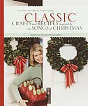 Book Classic Crafts and Recipes Inspired by the Songs of Christmas by Martha Stewart Living Magazine