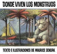 Where The Wild Things Are (spanish Edition): Donde Viven Los Monstruos