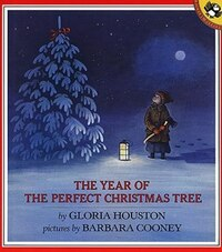 Year Of The Perfect Christmas Tree: An Appalachian Story