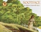 Sootface: An Ojibwa Cinderella Story