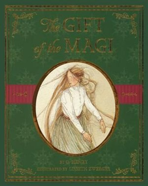 Gift Of The Magi by O. Henry