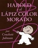 Harold And The Purple Crayon (spanish Edition): Harold Y El Lapiz Color Morado