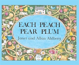 Book Each Peach Pear Plum by Janet Ahlberg