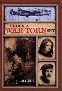 Book Under A War-torn Sky by L. Elliott