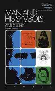 Man And His Symbols by CARL GUSTAV JUNG