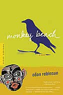 Monkey Beach: A Novel by Eden Robinson