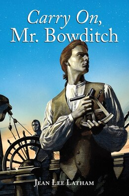 Book Carry On, Mr. Bowditch: Winner of the 1956 Newbery Medal by Jean Lee Latham