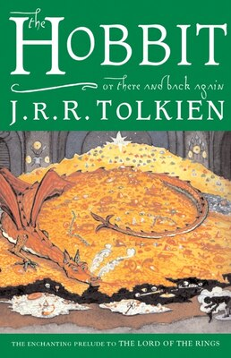 Book The Hobbit, Or, There And Back Again by J. R. R. Tolkien