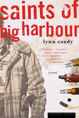 Book Saints Of Big Harbour: A Novel by Lynn Coady