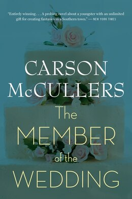 Book The Member of the Wedding: A Novel by Carson McCullers
