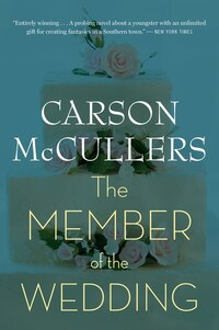 The Member of the Wedding: A Novel