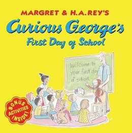 Book Curious George's First Day of School by H. A. Rey