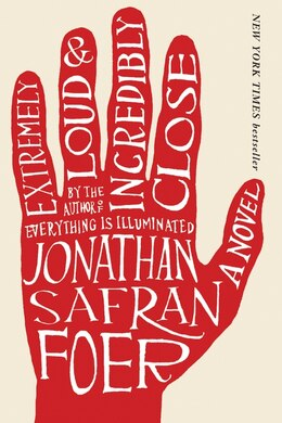 Book Extremely Loud and Incredibly Close: A Novel by Jonathan Safran Foer