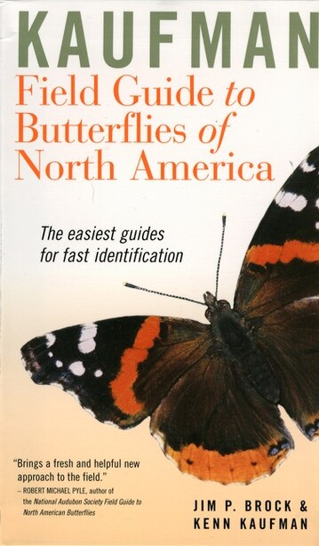 Kaufman Field Guide To Butterflies Of North America: The Easiest  Guides For Fast  Identification de Jim P. Brock