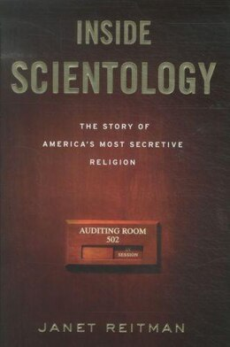 Book Inside Scientology: The Story of America's Most Secretive Religion by Janet Reitman