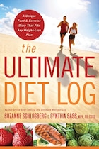 The Ultimate Diet Log: A Unique Food and Exercise Diary That Fits Any Weight-Loss Plan