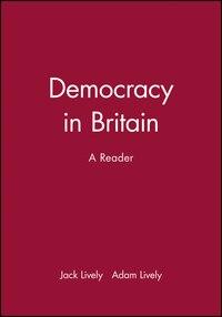 Democracy in Britain: A Reader
