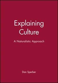 Explaining Culture: A Naturalistic Approach