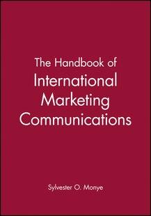 The Handbook of International Marketing Communications