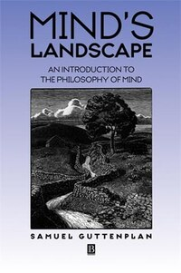 Mind's Landscape: An Introduction to the Philosophy of Mind