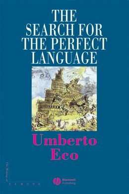 Book The Search for the Perfect Language by Umberto Eco