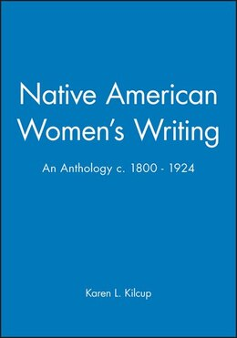 Book Native American Womens Writing: An Anthology c. 1800 - 1924 by Karen L. Kilcup