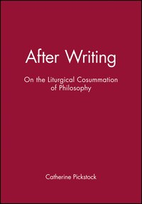 After Writing: On the Liturgical Cosummation of Philosophy