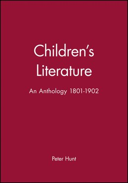 Book Childrens Literature: An Anthology 1801 - 1902 by Peter Hunt