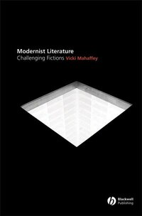 Modernist Literature: Challenging Fictions?