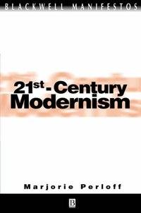 21st-Century Modernism: The New Poetics