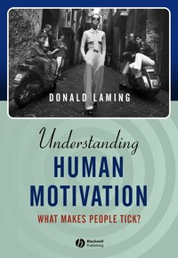 Understanding Human Motivation: What Makes People Tick?