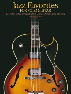 Jazz Favorites For Solo Guitar: Chord Melody Arrangements in ...
