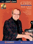 David Bennett Cohen Teaches Rock'n'Roll Piano: A Hands-On Beginner's Course in Traditional Rock…