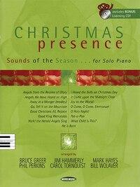Christmas Presence: Sounds of the Season for Solo Piano