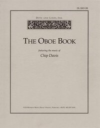The Oboe Book: Featuring the Music of Chip Davis