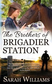The Brothers of Brigadier Station by Sarah Williams