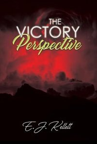 The Victory Perspective by E.J. Kellett