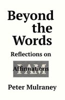 Beyond the Words: Reflections on I Am Affirmations