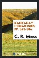 Kankanay Ceremonies. pp. 343-384
