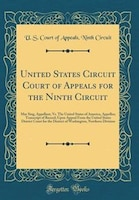 United States Circuit Court of Appeals for the Ninth Circuit: Mar Sing, Appellant, Vs. The United…