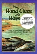 The Wind Came All Ways: A Quest to Understand the Winds, Waves, and Weather in the Georgia Basin