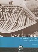 Book Boat Building In Winterton, Trinity Bay, Newfoundland by David A. Taylor