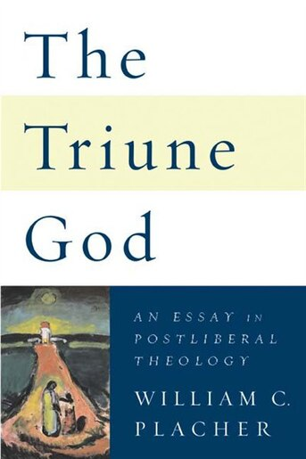 essay god in postliberal theology triune