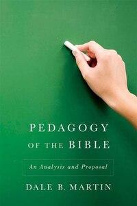 Pedagogy Of The Bible: An Analysis And Proposal