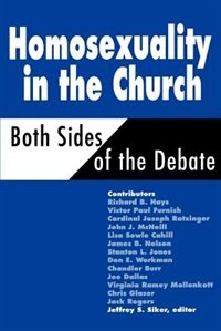 Homosexuality In The Church: Both Sides Of The Debate
