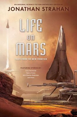 Book Life On Mars: Tales From The New Frontier by Jonathan Strahan