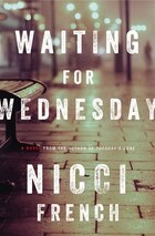 Waiting For Wednesday: A Frieda Klein Mystery