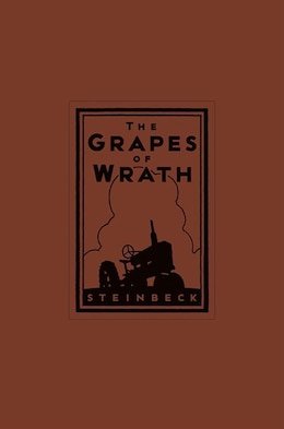 Book The Grapes Of Wrath 75th Anniversary Edition (limited Edition) by John Steinbeck