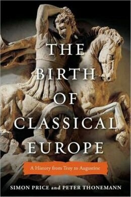 Book BIRTH OF CLASSICAL EUROPE by Simon Price