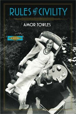 Book Rules Of Civility: A Novel by Amor Towles